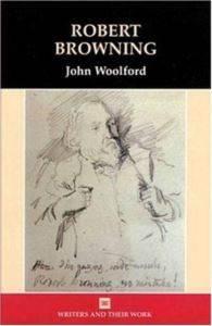 Robert Browning (Writers & Their Work)