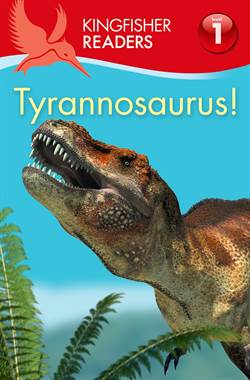 Kingfisher Readers: Tyrannnosaurus