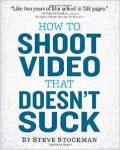 How To Shoot Vıdeo That Doesnt ...