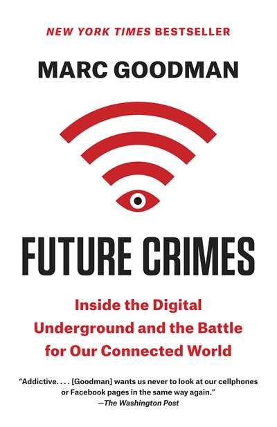 The Future Crimes: ...