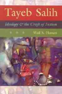 Tayeb Salıh-Ideology And The Craft Of Fıctıon