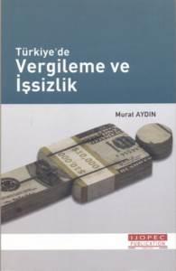 Türkiyede Vergileme Ve İşsizlik