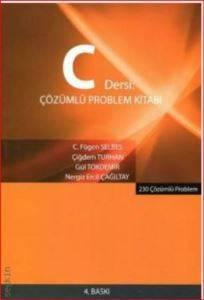 C Dersi Çözümlü <br/>Problem Kitabı