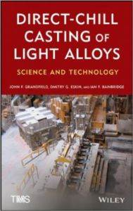 Direct-Chill Casting of Light Alloys: Science and Technology