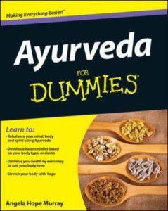 Ayurveda for Dummi ...