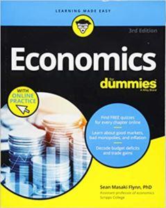 Economics For Dummies <br/>3Rd Ed.