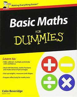 Basic Maths For Dummies, UK Edition