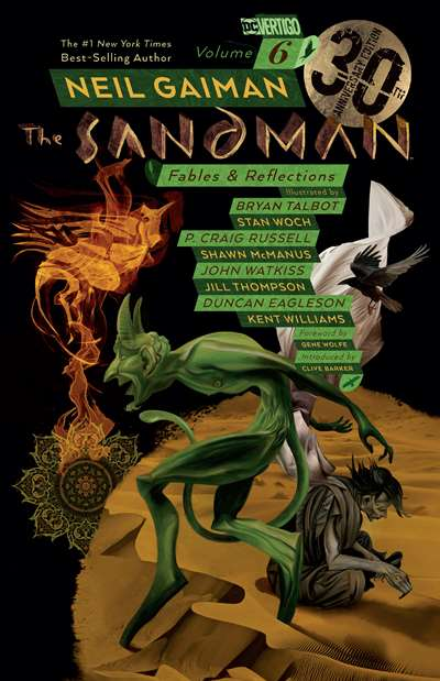 The Sandman 6: Fables And Reflections (Anniversary Ed.)