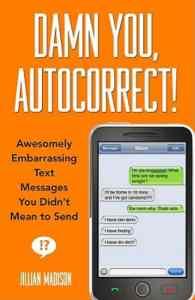 Damn You, Autocorr ...