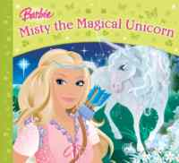 Barbie Story Library 11: Misty the Magical Unicorn