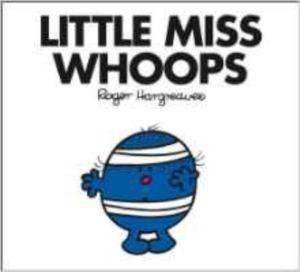 Little Miss Whoops ...