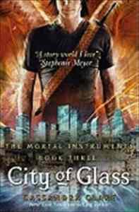 Mortal Instruments 3: City of Glass