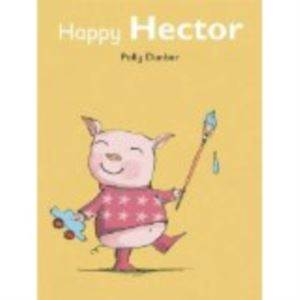 Happy Hector (Tilly and Friends)
