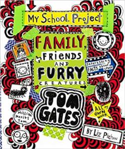 Family, Friends And Furry Creatures (Tom Gates 12)