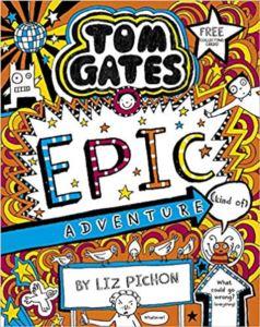 Tom Gates Epic Adventure