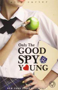 Galaggher Girls 4: Only the Good Spy Young