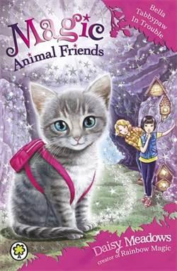Bella Tabbypaw In Trouble (Magic Animal Friends 4)