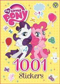 My Little Pony: 1001 Stickers