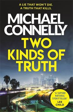 Two Kinds Of Truth (Harry Bosch 20)