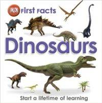 First Facts: <br/>Dinosaurs