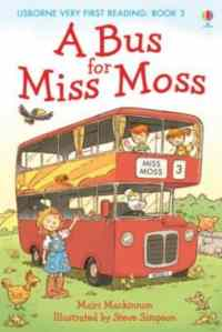 A Bus for Miss Moss (Very First Reading)