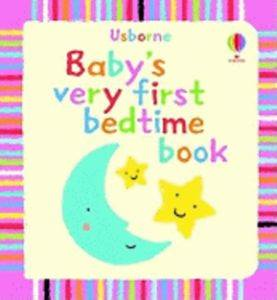Baby's Very First Bedtime Book