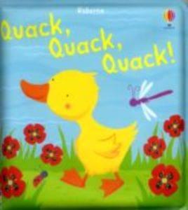 Quack, Quack, Quack (Bath Book)