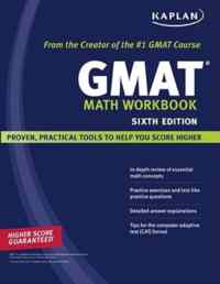 Kaplan GMAT Math Workbook Sixth Edition