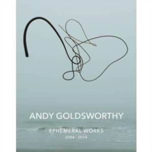 Andy Goldsworthy E ...