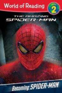 Becoming Spider-Man (World of Reading, Level 2)