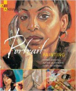 Portrait Painting: Expert Answers to Questions Every Artist Asks