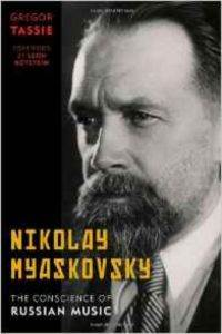 Nikolay Myaskovsky: The Consci ...