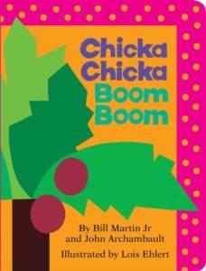 Chicka Chicka Boom ...