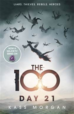 Day 21 (The 100, book 2)