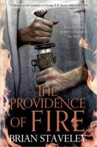 The Providence of Fire (Chronicle of the Unhewn Throne 2)