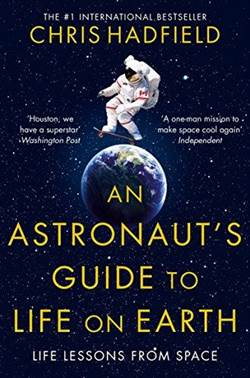 An Astronaut's Guide To Living On Earth