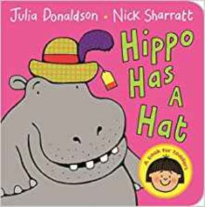 Hippo Has A Hat (Board Book)