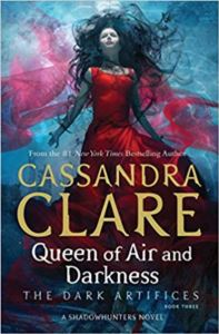 Queen Of Air And Darkness (Dark Artifices 3)