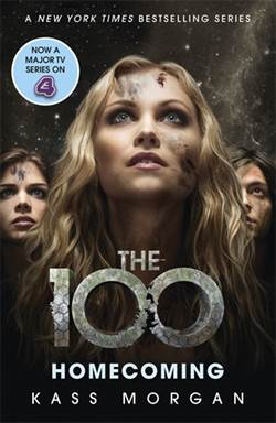 Homecoming (The 100, book 3)