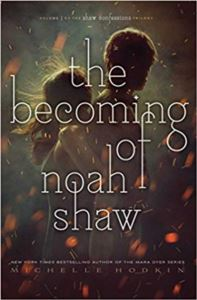 The Becoming Of Noah Shaw (Hardcover)