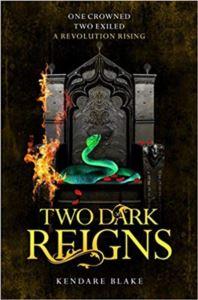 Two Dark Reigns (Three Dark Crowns 3)