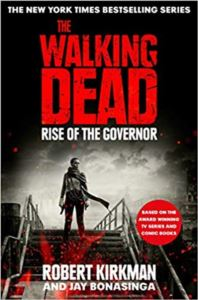 Walking Dead : Rise Of The Governor