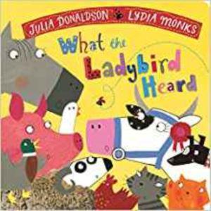 What The Ladybird Heard (Board Book)
