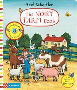 Axel Scheffler The Noisy Farm Book