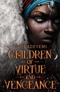 Children Of Virtue And<br/>Vengeance