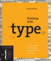 Thinking With Type 2nd ed.