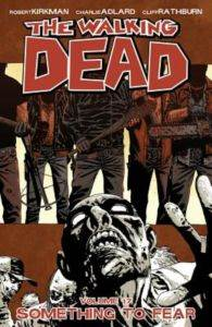 The Walking Dead 17 Something To Fear