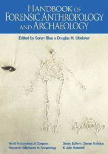 Handbook Of Forensıc Anthropology And Archaeology