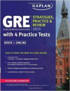 Kaplan GRE 2015 Strategies Practice and Review with 4 Practice Tests