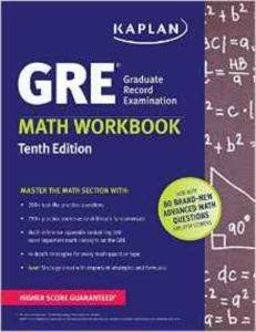 Kaplan GRE Math Workbook (10Th Ed.)